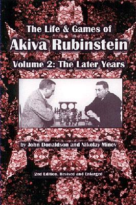 Donaldson/Minev: Rubinstein - Life & Games Vol.2