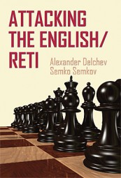 Delchev-Semkov, Attacking the English-Reti