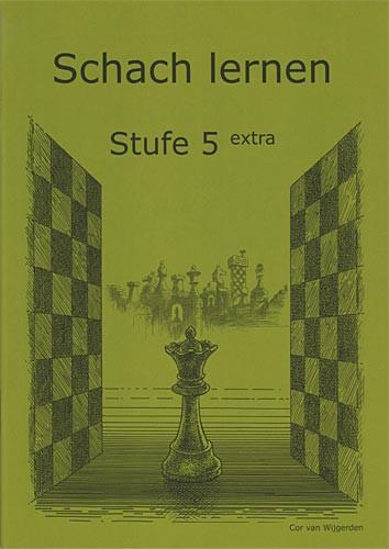 Van Wijgerden, Schach lernen - Stufe 5 extra