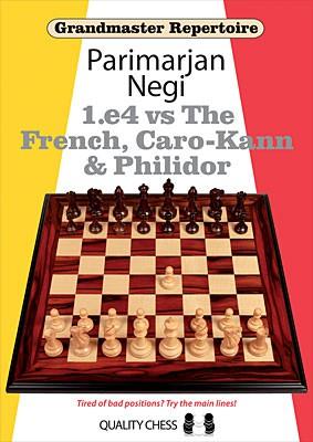 Negi, Grandmaster Repertoire - 1.e4 vs The French, Caro-Kann and Philidor - kartoniert