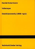 Ackermann, Vabanque Dawid Janowsky