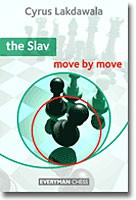 Lakdawala, The Slav - move by move