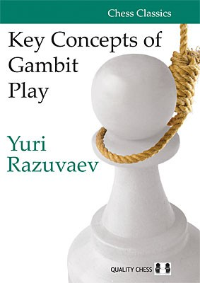 Razuvaev, Key Concepts of Gambit Play - kartoniert