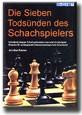 Rowson, Die 7 Todsünden des Schachspielers