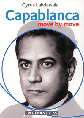 Lakdawala, Capablanca - move by move