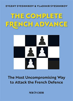 Sveshnikov-Sveshnikov, The Complete French-Advance