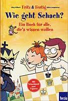 Hilbert/Lengwenus, Wie geht Schach?