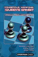Palliser/Flear/Ward, Dangerous Weapons Queens Gambit