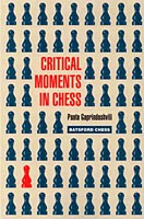 Gaprindashvili, Critical Moments in Chess