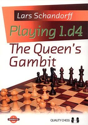 Schandorff, Playing 1.d4 - The Queen's Gambit kartoniert