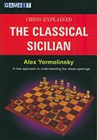 Yermolinski, Chess explained, The Classical Sicilian