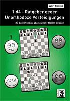 Bronznik, 1.d4 - Ratgeber gegen unorthodoxe Verteidigungen