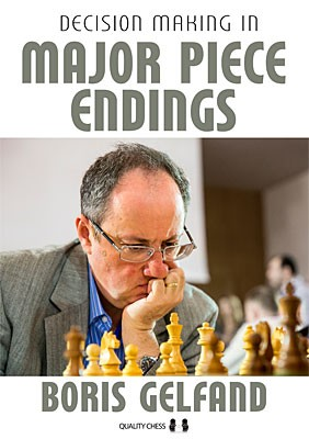 Gelfand, Decision Making in Major Piece Endgames