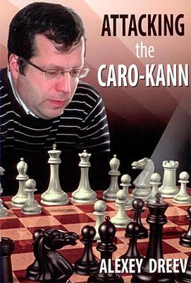 Dreev, Attacking the Caro-Kann