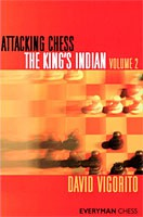 Vigorito, Attacking Chess: The King's Indian, Volume 2