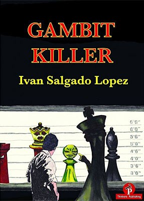 Salgado Lopez, The Gambit Killer