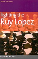 Pavlovic, Fighting the Ruy Lopez