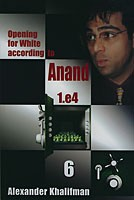 Khalifman, Opening for White acc. to Anand 6