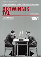 Botwinnik, Botwinnik-Tal Moskau 1961