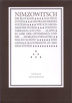Nimzowitsch, Praxis mit System