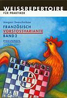 Sweschnikow, Französisch-Vorstoßvariante Band 2