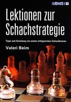 Beim, Lektionen zur Schachstrategie