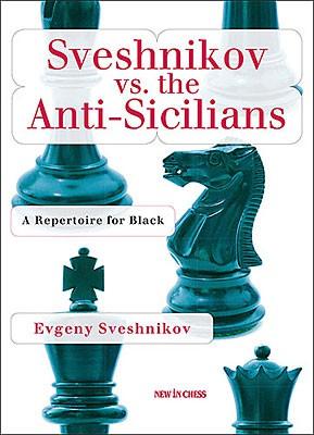 Sveshnikov, Sveshnikov vs. the Anti-Sicilians