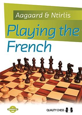 Aagaard/Ntirlis, Playing the French - kartoniert