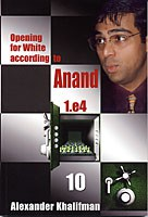 Khalifman, Opening Repertoire for White acc. to Anand Vol. 10
