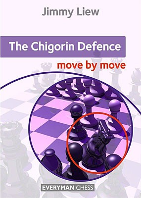 Liew, The Chigorin-Defence - move by move