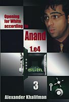 Khalifman, Opening for White according to Anand 3