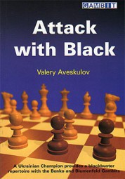 Aveskulov, Attack with Black