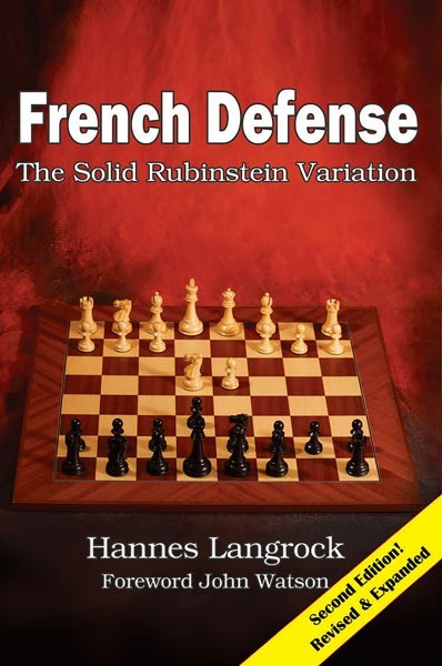 Langrock, French Defense - The solid Rubinstein Variation - New Expanded Edition