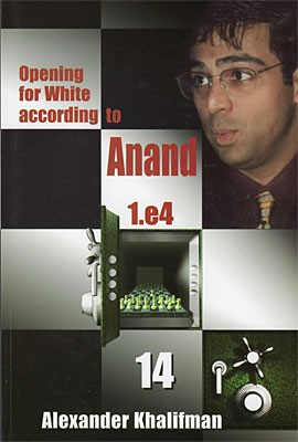 Khalifman, Opening for White according to Anand vol. 14