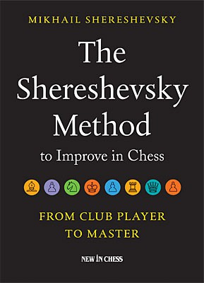 Shereshevsky, The Shereshevsky methode to improve in Chess