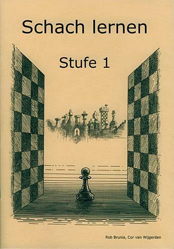 Brunia-Van Wijgerden, Schach lernen - Stufe 1 Schülerheft