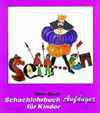 Spindler, Schachlehrbuch für Kinder - Anfänger