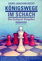 Hecht, Königswege im Schach