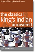 Panczyk/Ilczuk, The Classical Kings Indian Uncovered
