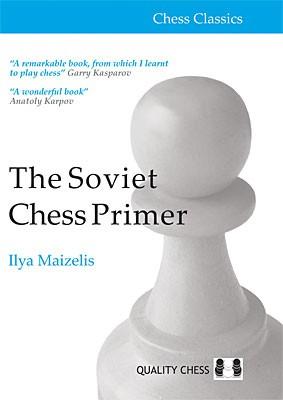 Maizelis, The Soviet Chess Primer