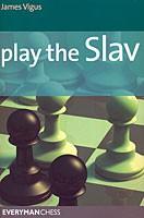 Vigus, Play the Slav