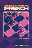 Watson, Dangerous Weapons - French Defense