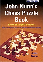 Nunn, John Nunn´s Chess Puzzle Book - enlarged edition
