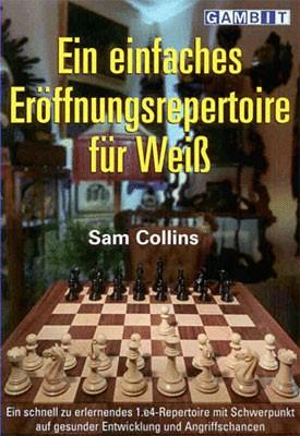 Collins, Ein einfaches Eröffnungsrepertoire für Weiß
