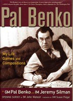 Benko, My Life, Games and Compositions
