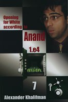 Khalifman, Opening for White acc. to Anand 7