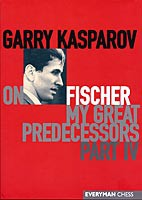 Kasparov, My Great Predecessors 4