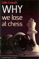 Crouch, Why we lose at Chess