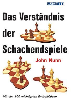 Nunn, Das Verständnis der Schachendspiele