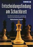 Eingorn, Entscheidungsfindung am Schachbrett